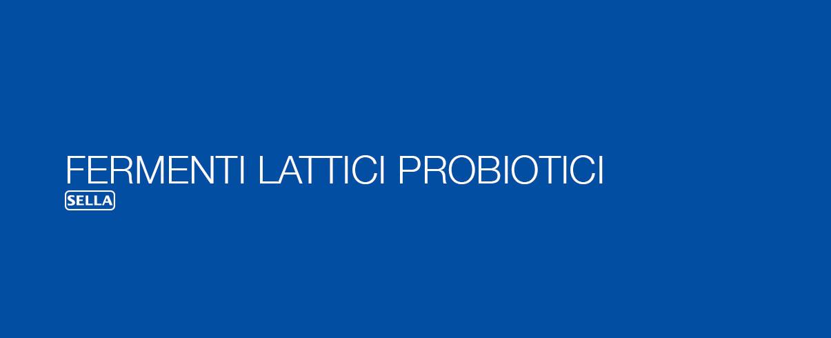 Fermenti lattici probiotici